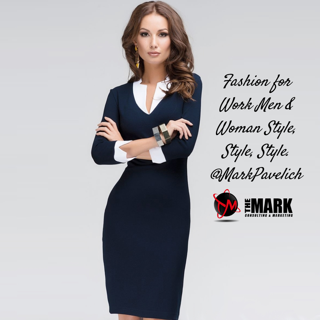 Fashion For Work Men Woman Style Style Style The Mark Consulting